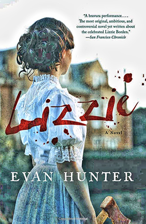 Lizzie: A Novel, by Evan Hunter