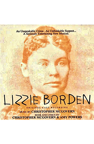 Lizzie Borden Musical Cast Recording