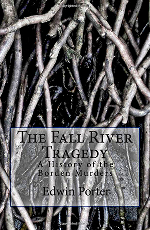 The Fall River Tragedy, by Edwin Porter