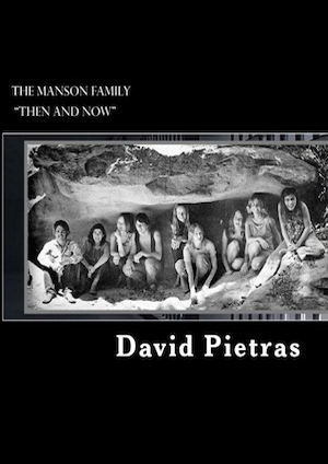 Manson Family Then and Now