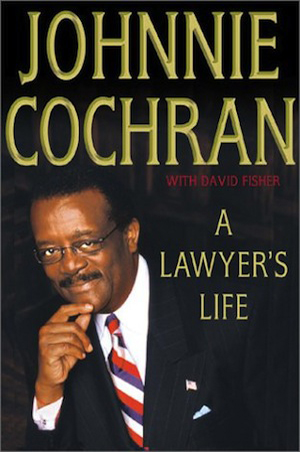 A Lawyer's Life by Johnny Cochran