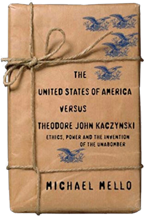 The-United-States-of-America-versus-Theodore-John-Kaczynski-by-Michael-Mello