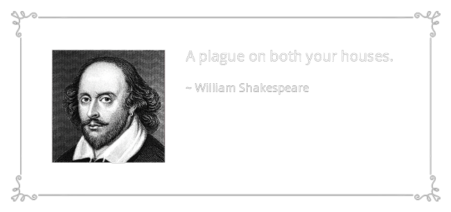 quote-a-plague-on-both-your-houses-william-shakespeare-43-59-21