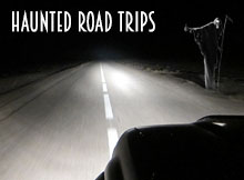 Haunted Road Trips